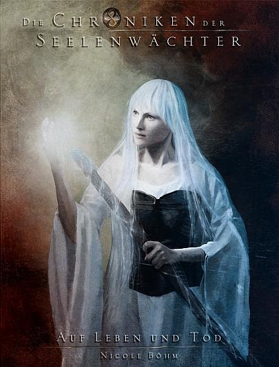 """Cover """"Die Chroniken der Seelenwächter 15 - Auf Leben und Tod"""""""