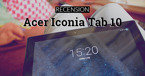 acer iconia tab 10 A3-A30 recension test
