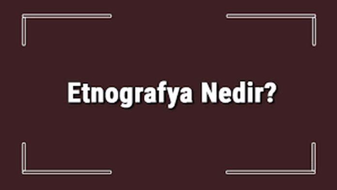 etnografya-veri-toplama-yöntemleri