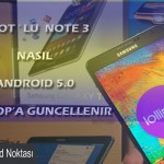 note 3 android lolipop a güncelleme