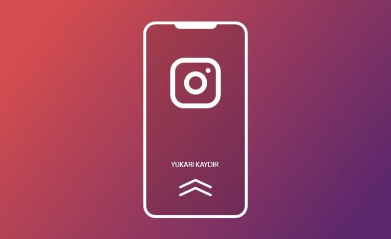 Instagram Yukarı Kaydırma Özelliği Kalkıyor