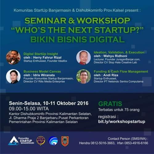 "Poster Seminar dan Workshop ""Who`s The Next Startup"" Bikin Bisnis Digital"