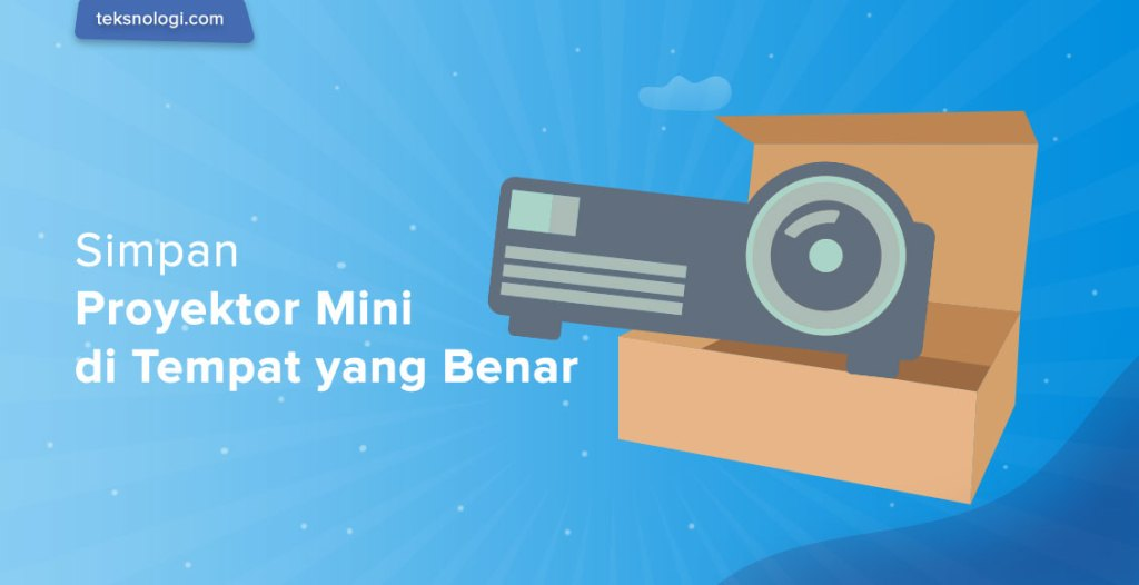 penyimpanan-proyektor-mini