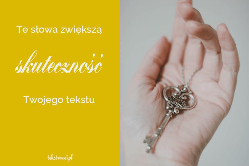 skuteczne słowa, Te słowa zwiększą skuteczność Twojegotekstu, Tekstowni.pl