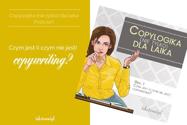 PODCAST czym jest copywriting