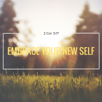 How Can We Embrace Our New Self?