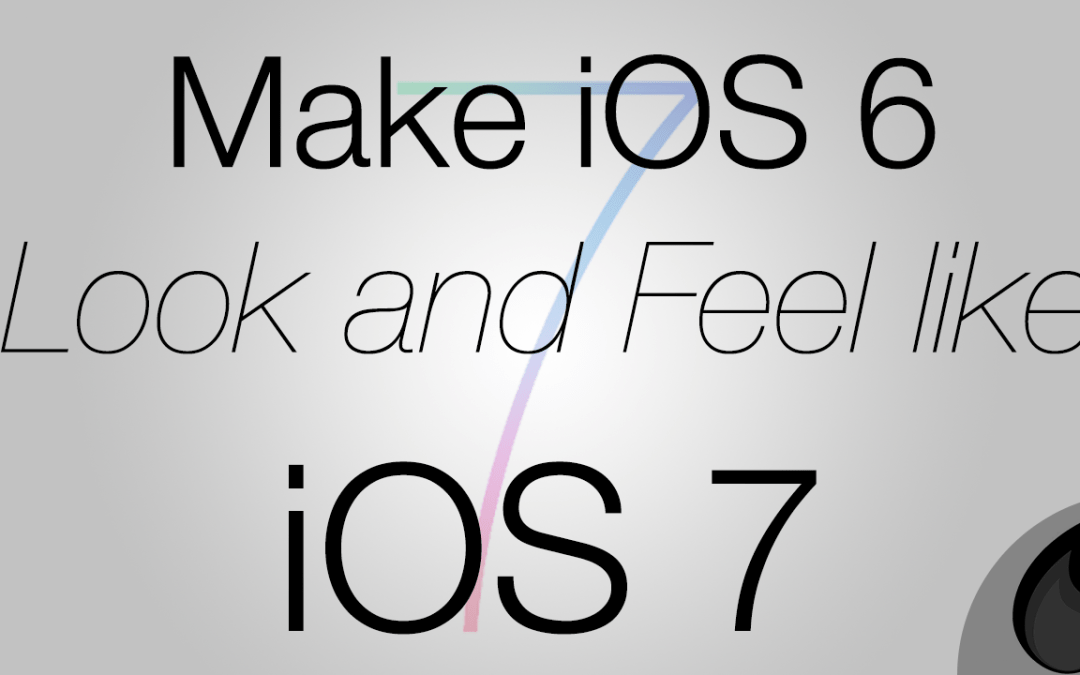 How to Make iOS 6 Look and Feel Like iOS 7
