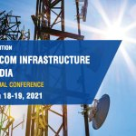 15th Annual conference (virtual) on Telecom Infrastructure in India kicks off