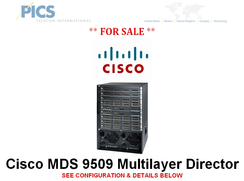 Cisco MDS 9509 Multilayer Director For Sale – telecomcauliffe