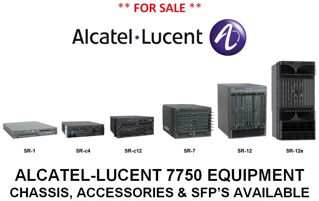 Alcatel-Lucent 7750 Equipment For Sale: Chassis, Accessories