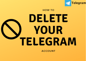 How To Delete Telegram Account Permanently On Android, iPhone