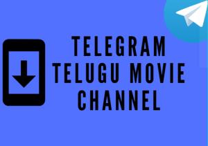 10+ Telegram Telugu Movie Channel | Download New Telugu Movies
