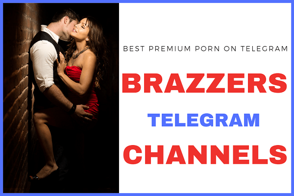 best brazzers telegram channels
