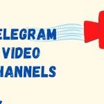 21+ Best Telegram Video Channels In 2021 [Updated List]