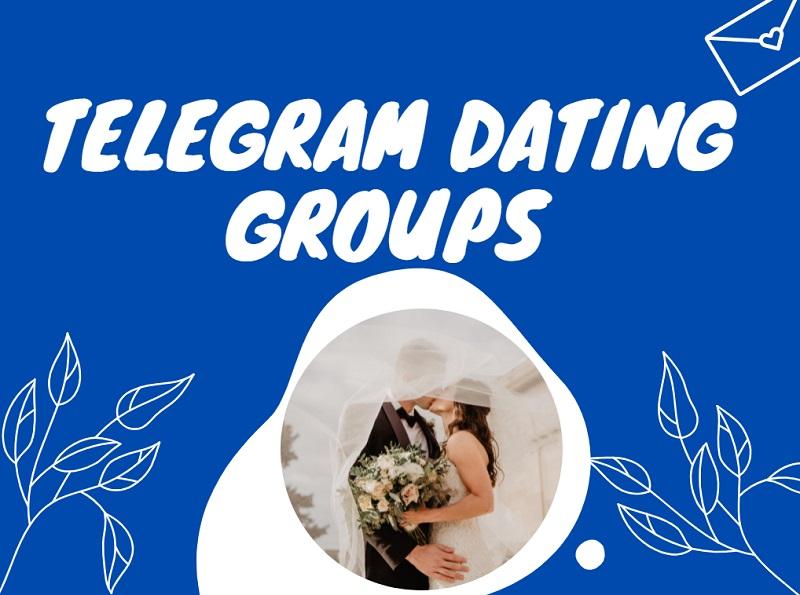 Best Telegram Dating Groups For Boys & Girls in 2021