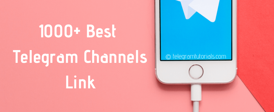 1000+ Best Telegram Channels Link 2019 - Channels Link List