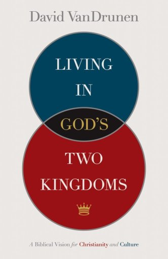 Cover of Living in God's Two Kingdoms