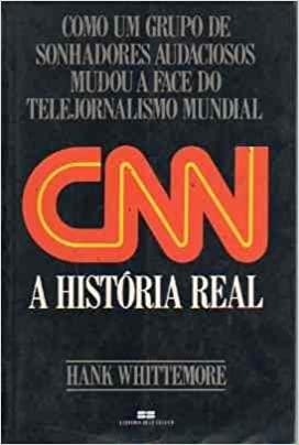 A história dos dez anos iniciais da CNN: o primeiro canal de notícias do mundo.