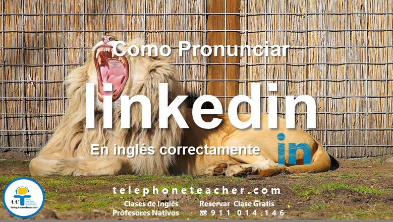 Pronunciar Linkedin