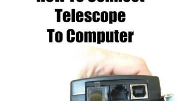 How To Use AZ GoTo Computerized Telescope – Beginner Guide