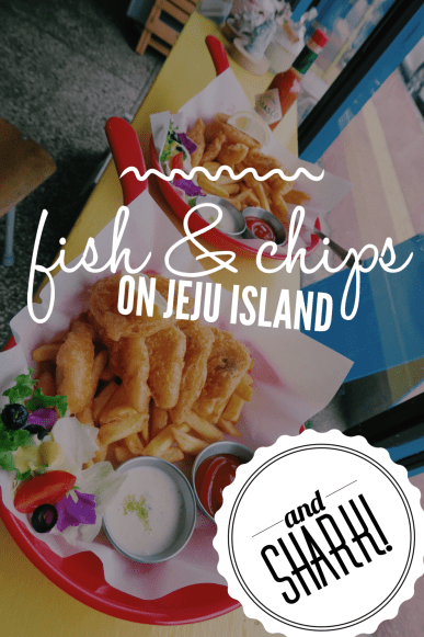 Willala Fish and Chips (and Shark!): Best Fish and Chips on Jeju Island