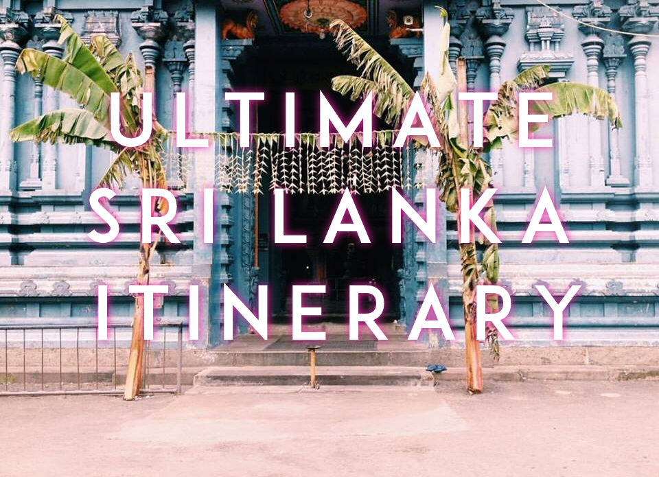 Ultimate Sri Lanka Travel 8-Day Itinerary
