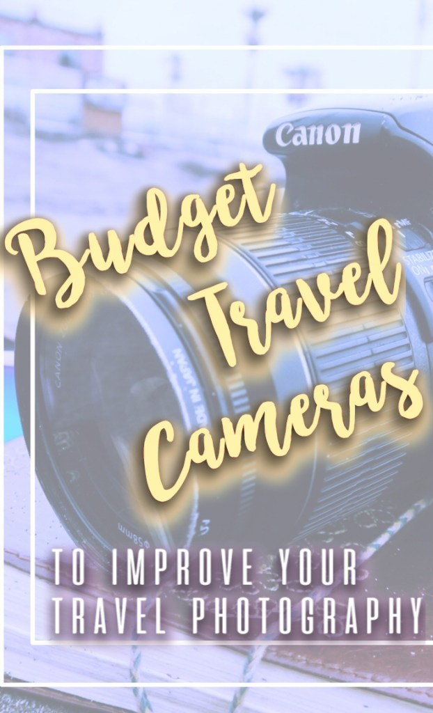 A helpful guide for the easy-to-use budget travel cameras for travelers who want incredible photos, including a breakdown of the pros, cons, and results.