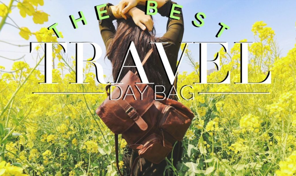The best travel day bag lets you travel in style while holding everything you need. As a bonus, we've included a packing list of daily travel essentials!