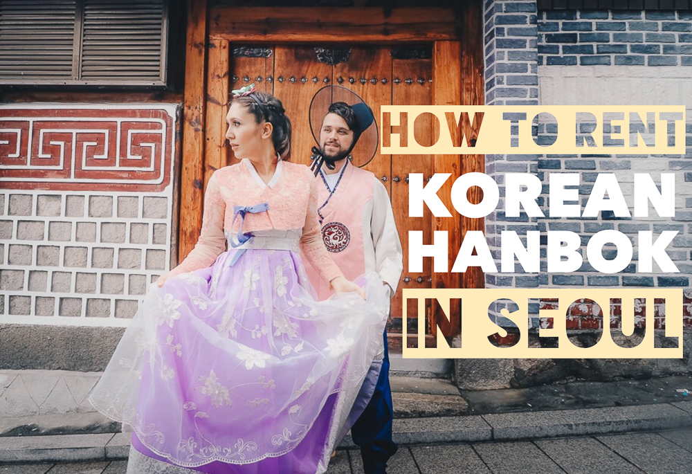 The ultimate guide to rent Korean hanbok in Seoul. We found the most convenient and affordable way to rent this traditional Korean dress in South Korea!