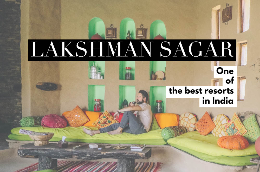 A restored 19th c. hunting lodge, Lakshman Sagar in Rajasthan offers the best of nature with luxury amenities, making it one of the best resorts in India!