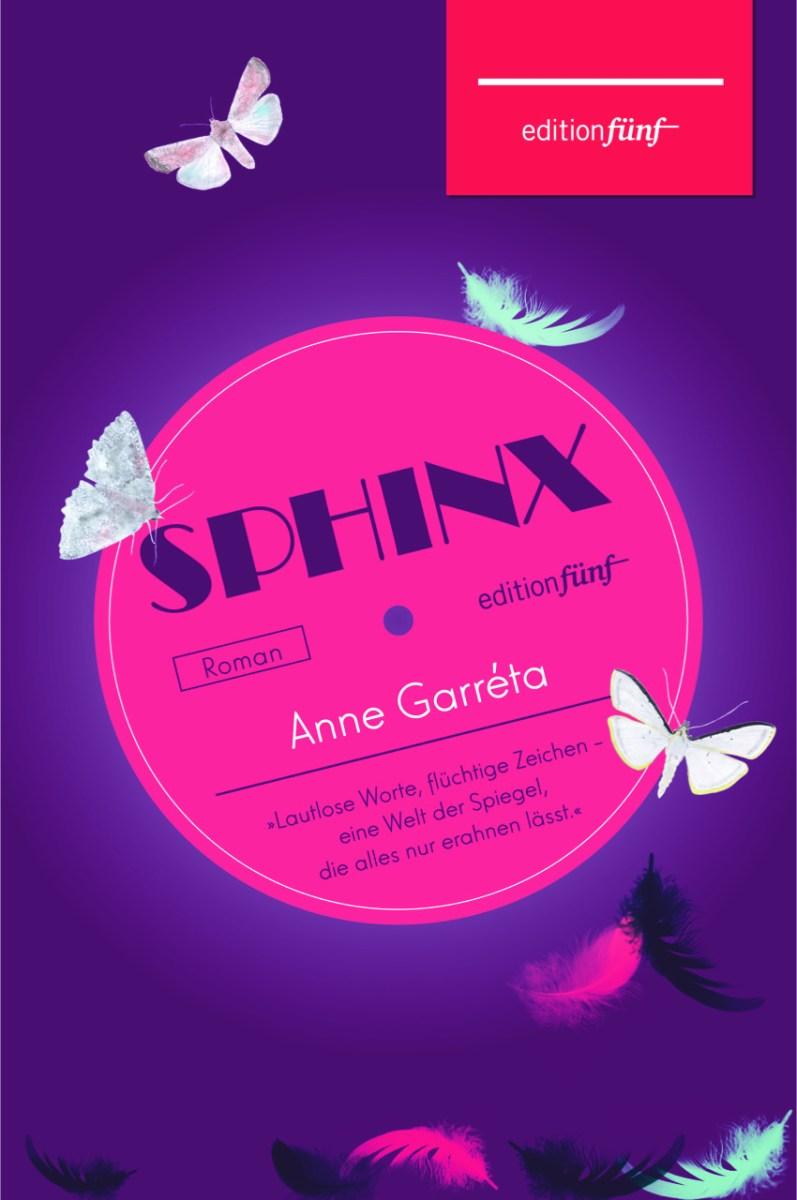 """PS zu Anne Garréta, """"Sphinx"""""""