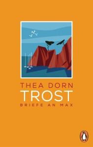 Cover: Trost von Thea Dorn