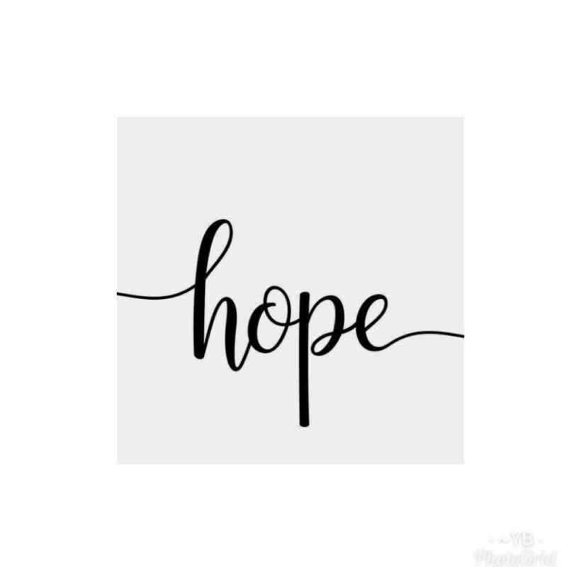 HOPE- Hold On, Pain Ends.