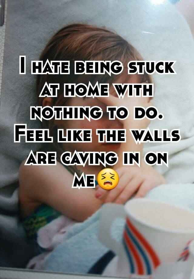 Stuck at home 2