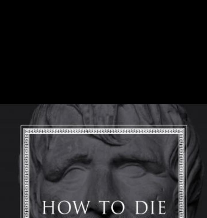 How to die.