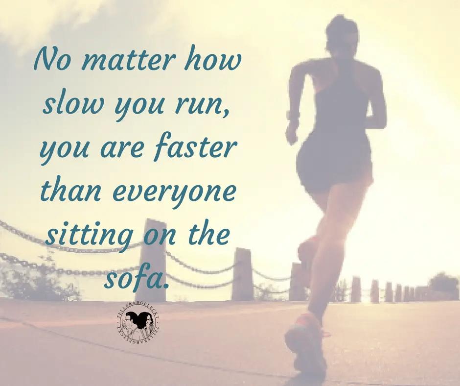 no-matter-how-slow-you-run