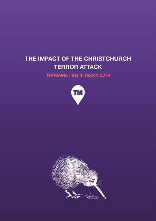 The Impact of Christchurch Terror Attack | Tell MAMA Interim report 2019