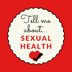 Tell Me About Sexual Health Badge