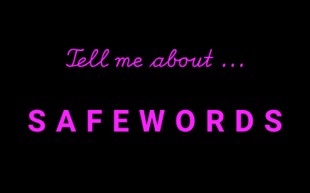 neon sign with tell me about safewords