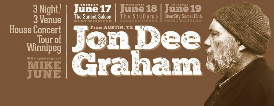 Jon Dee Graham, Live @ Sunset Saloon, June 17!