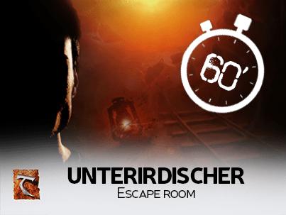 UNTERIRDISCHER escqpe room