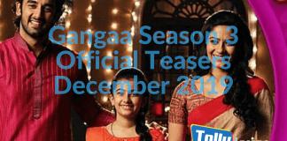 Gangaa Season 3 Official Teasers December 2019 on Zee World
