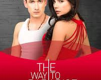 The Way to Paradise June Teasers 2020 Telemundo