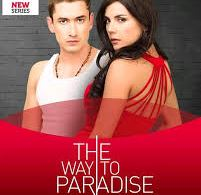 The Way to Paradise June Teasers 2020 Telemundo