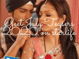 Geet July Teasers 2020 on starlife