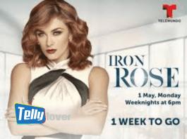 Iron Rose 2 June Teasers 2020 on Telemundo