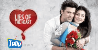 Lies of The Heart update wednesday 15th July 2020 zee world