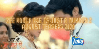 Zee World Age is Just a Number 2 August Teasers 2020