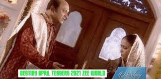 Destiny April Teasers 2021 Zee world