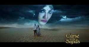 Curse of the Sands update Saturday 24 July 2021 Zee world